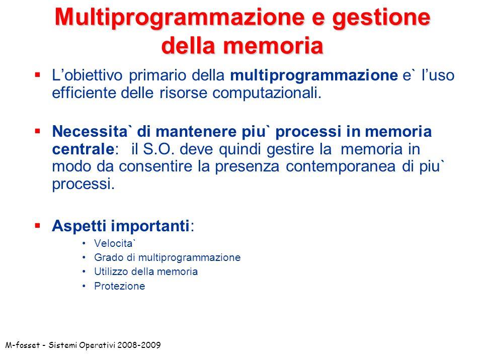 Multiprogrammazione e gestione della memoria