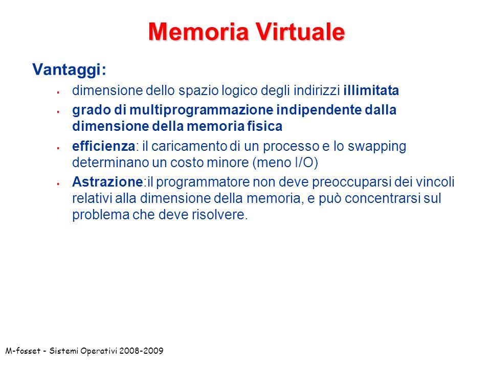 Memoria Virtuale Vantaggi: