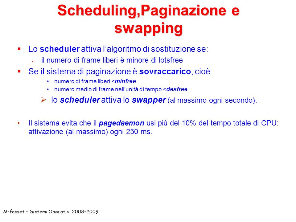 Scheduling,Paginazione e swapping