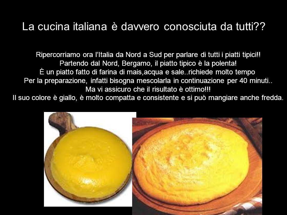 La cucina italiana è davvero conosciuta da tutti