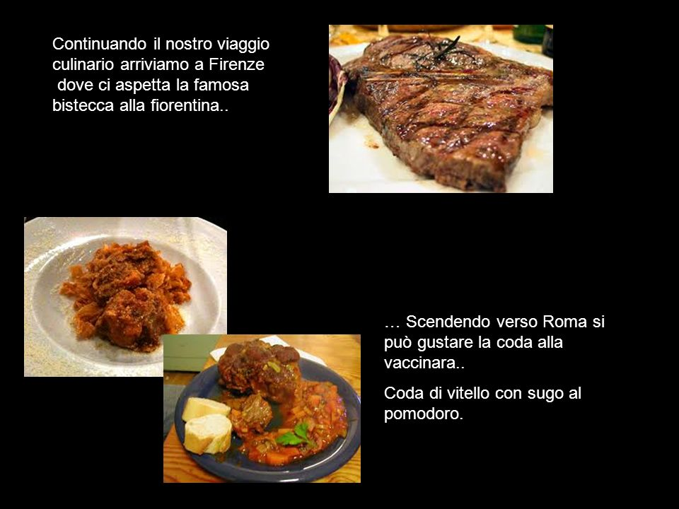 Continuando il nostro viaggio culinario arriviamo a Firenze