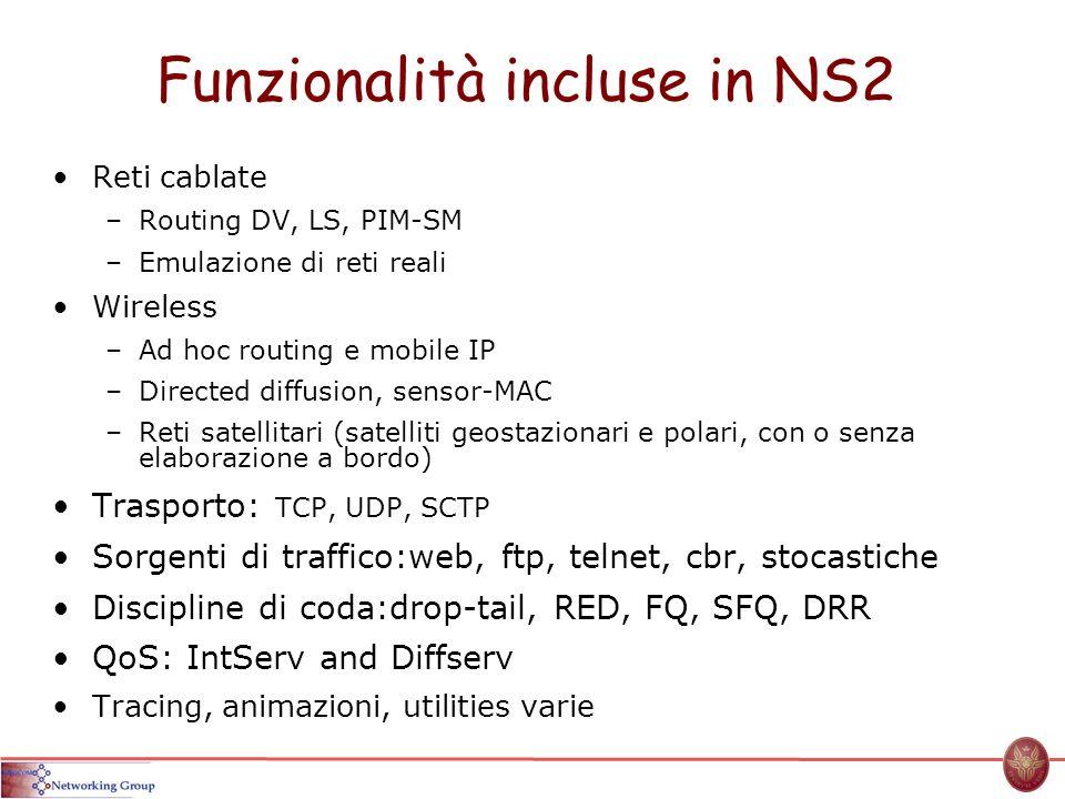 Funzionalità incluse in NS2