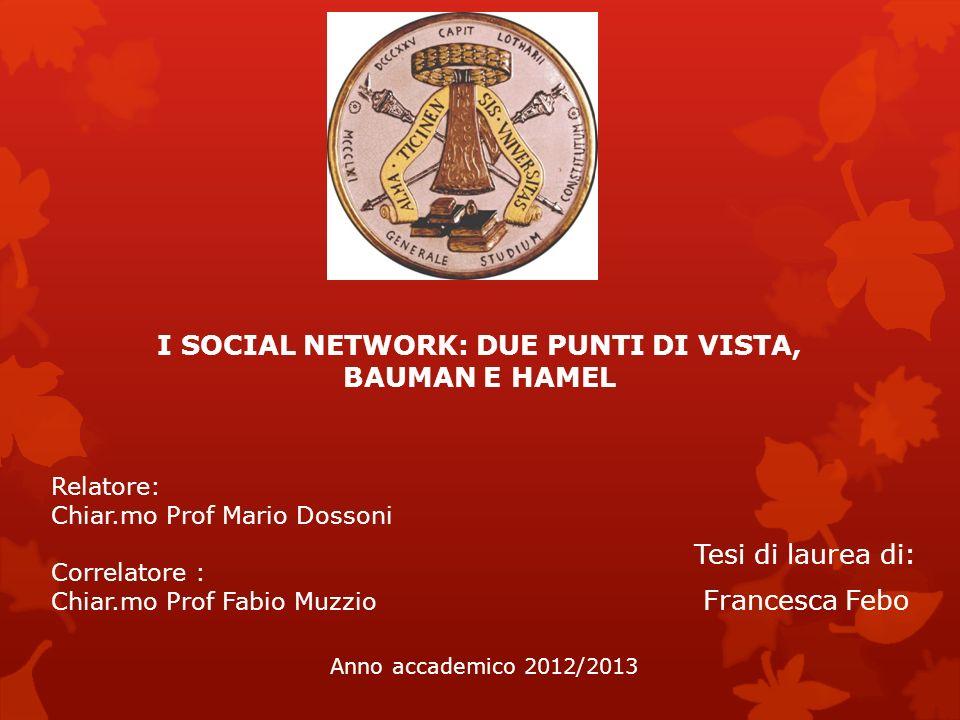 I SOCIAL NETWORK: DUE PUNTI DI VISTA, BAUMAN E HAMEL