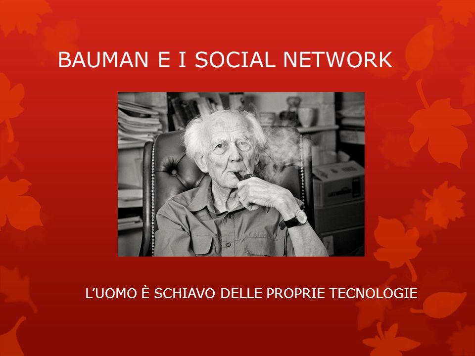 BAUMAN E I SOCIAL NETWORK