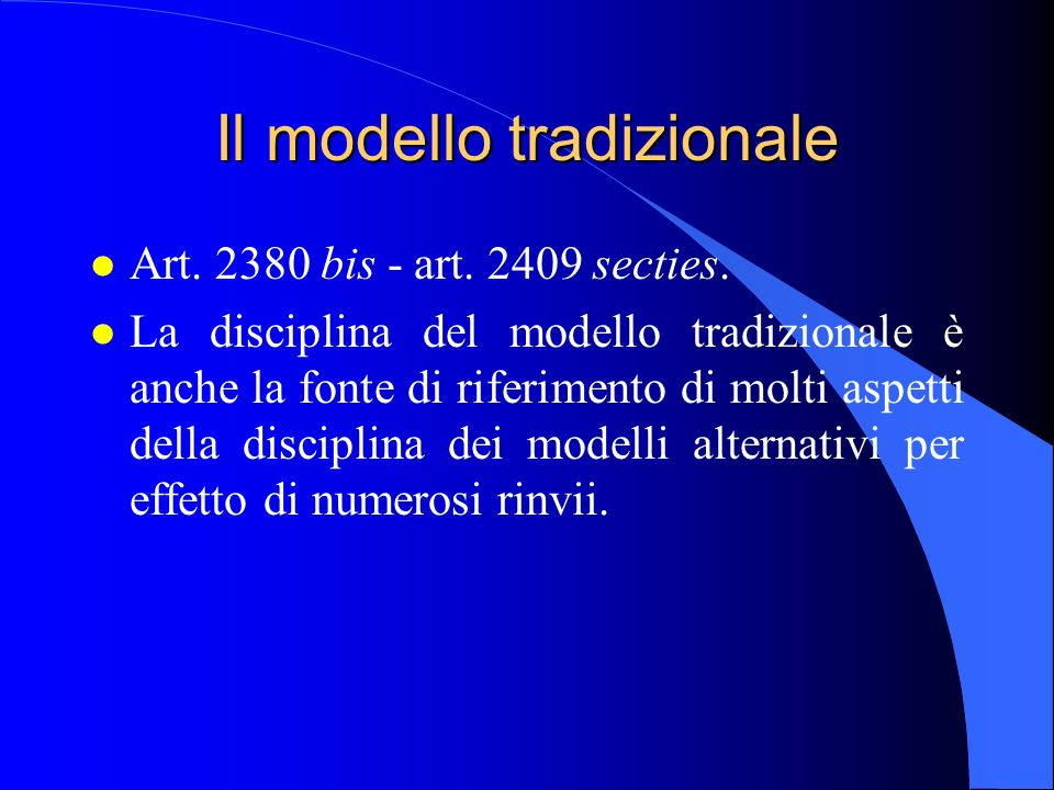 Il modello tradizionale