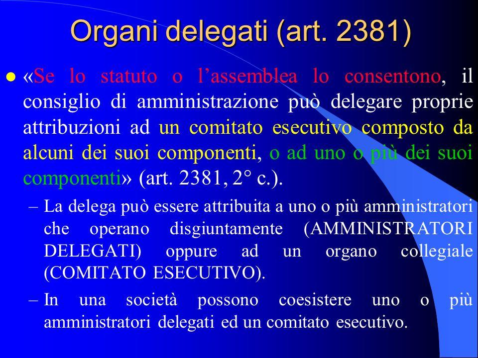 Organi delegati (art. 2381) 29/03/2017.