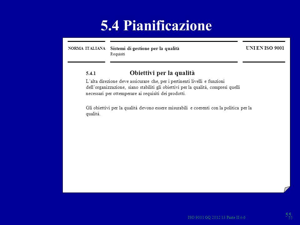 5.4 Pianificazione 55 Sistemi di gestione per la qualità