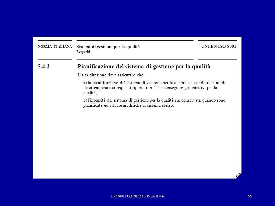 5.4.2 Pianificazione del sistema di gestione per la qualità