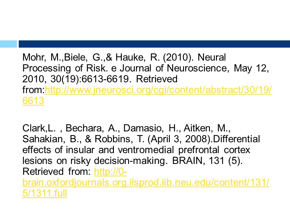 Mohr, M. ,Biele, G. ,& Hauke, R. (2010). Neural Processing of Risk