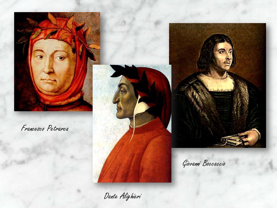 Francesco Petrarca Giovanni Boccaccio Dante Alighieri