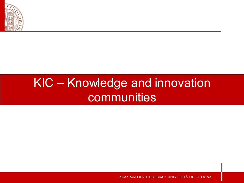 KIC – Knowledge and innovation communities