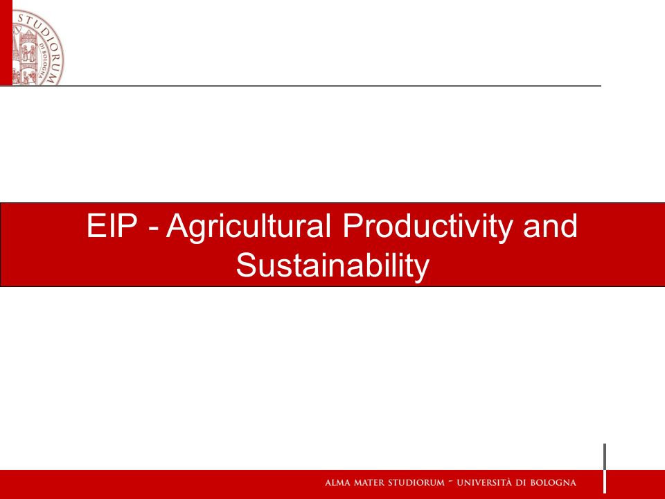 EIP - Agricultural Productivity and Sustainability