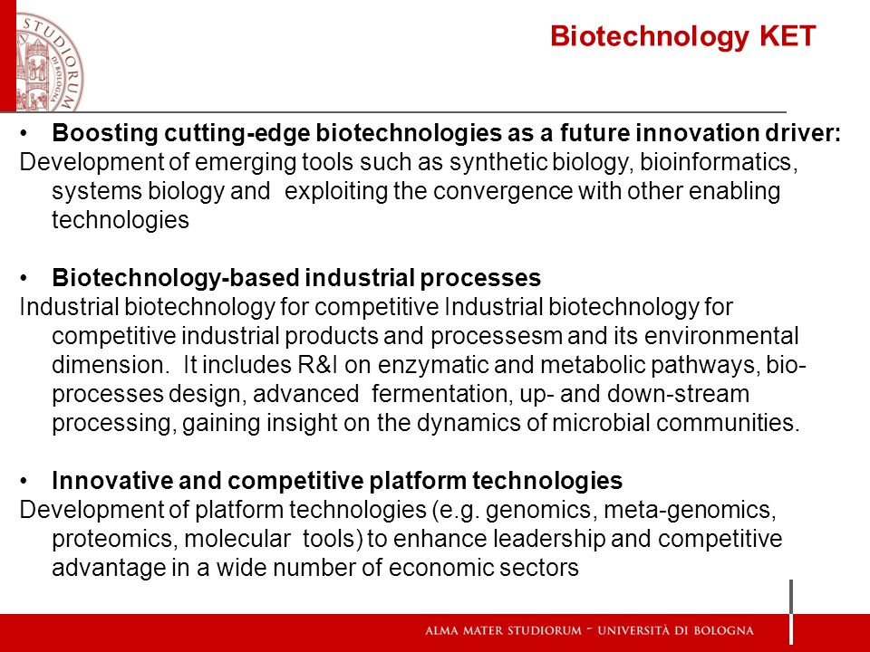 Biotechnology KET Boosting cutting-edge biotechnologies as a future innovation driver: