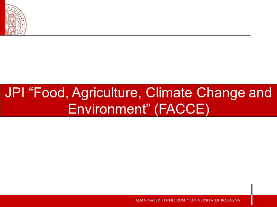 JPI Food, Agriculture, Climate Change and Environment (FACCE)