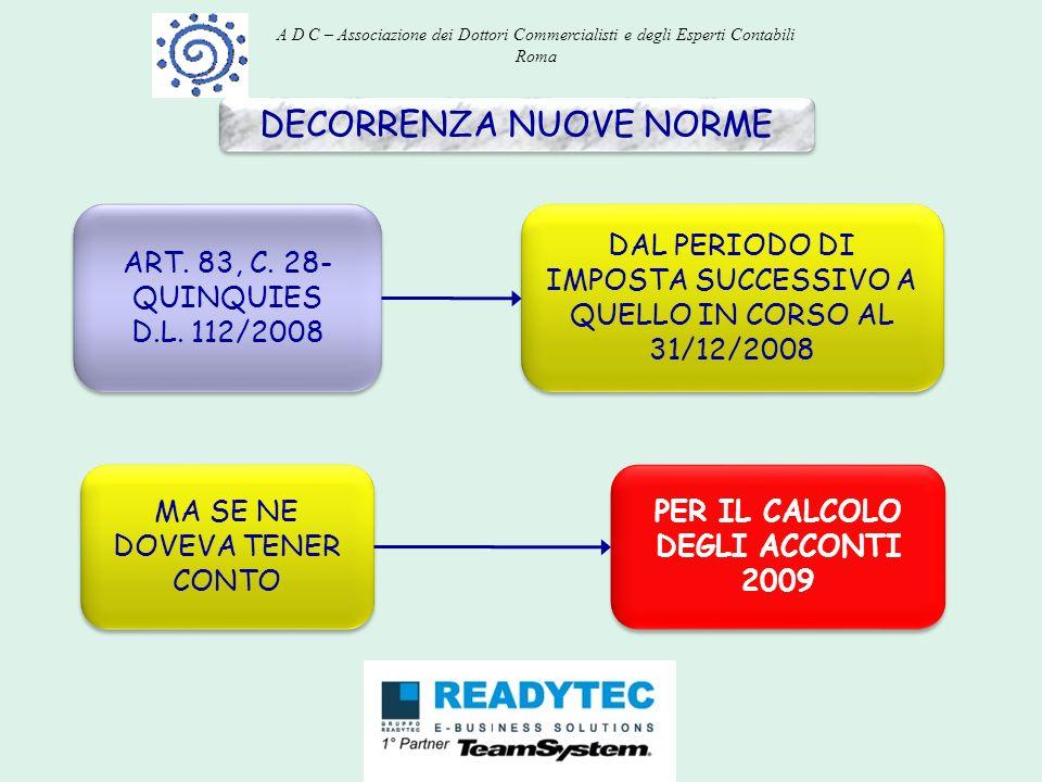 PER IL CALCOLO DEGLI ACCONTI 2009