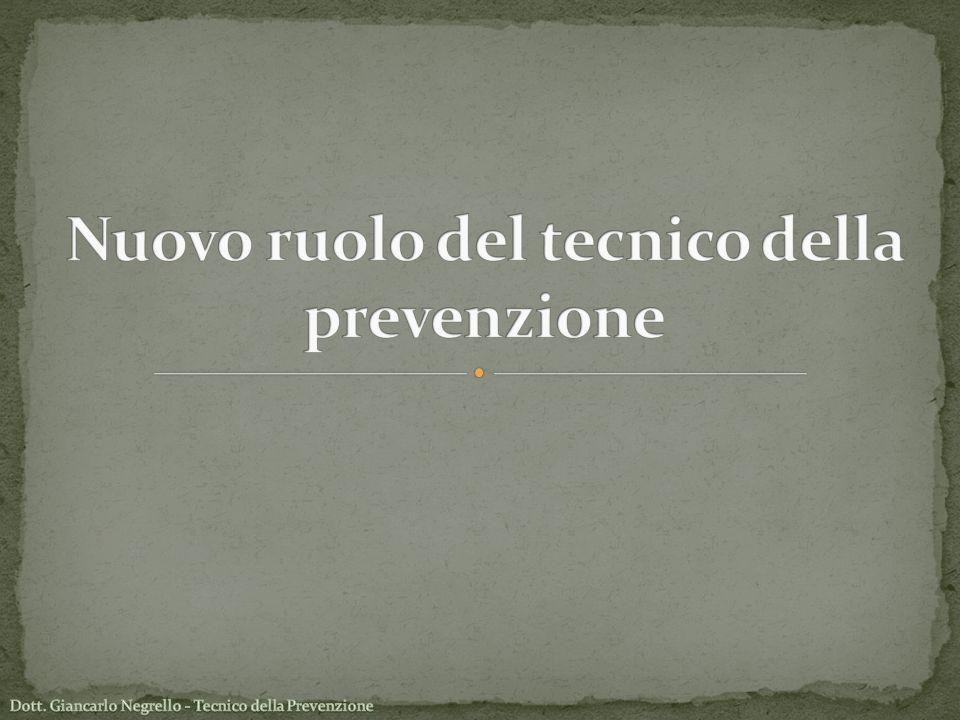 Nuovo ruolo del tecnico della prevenzione