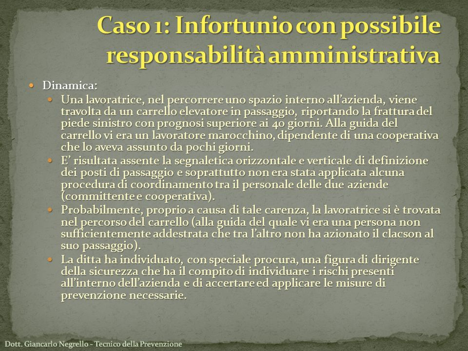 Caso 1: Infortunio con possibile responsabilità amministrativa