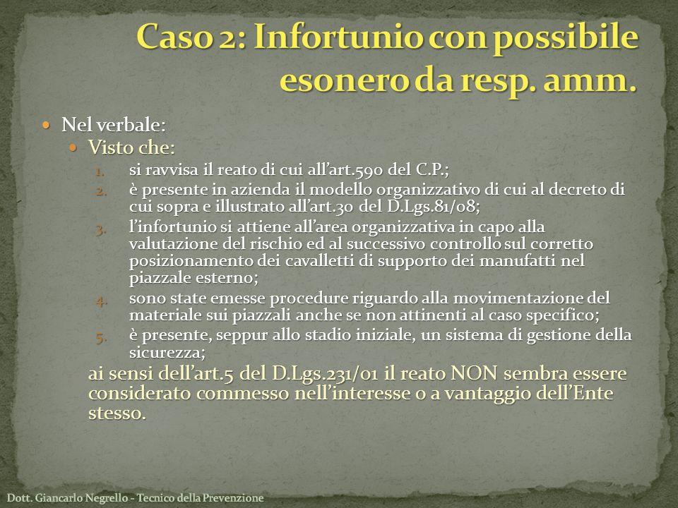 Caso 2: Infortunio con possibile esonero da resp. amm.