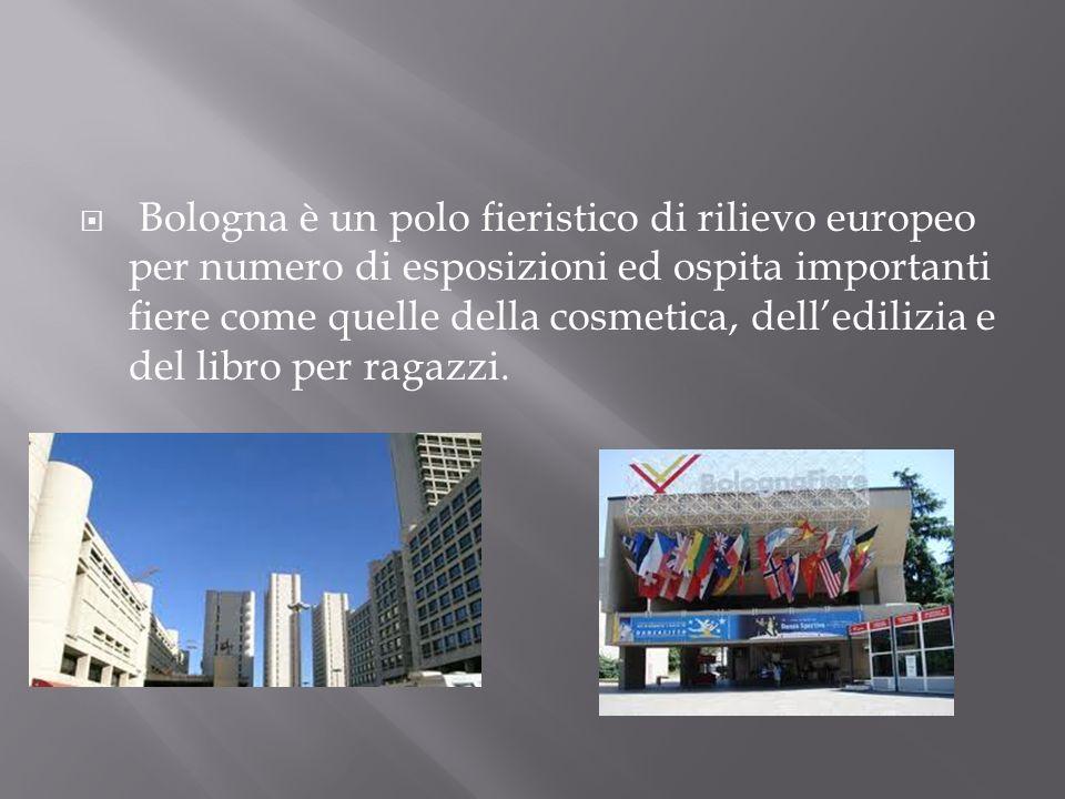 Bologna è un polo fieristico di rilievo europeo per numero di esposizioni ed ospita importanti fiere come quelle della cosmetica, dell'edilizia e del libro per ragazzi.