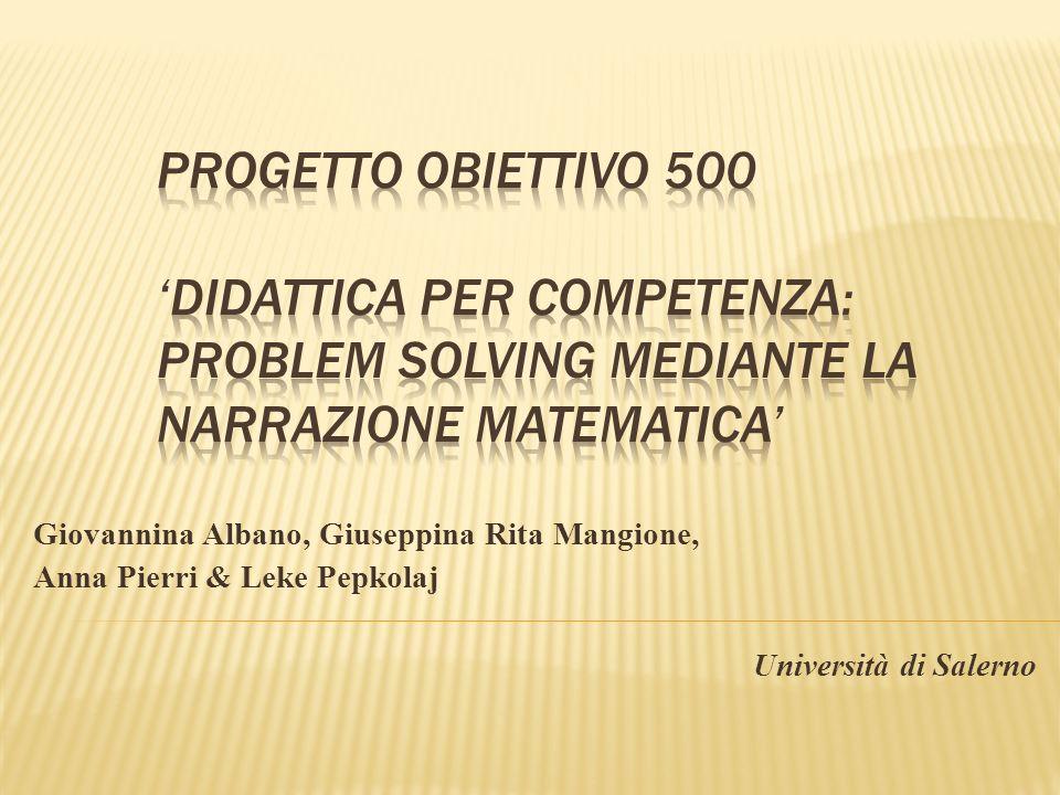 Progetto Obiettivo 500 'Didattica per Competenza: Problem Solving mediante la narrazione matematica'