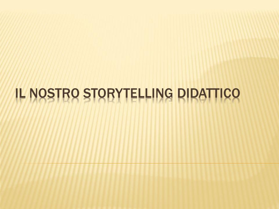 IL nostro storytELLING DIDATTICO