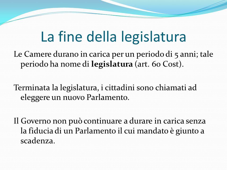 La fine della legislatura