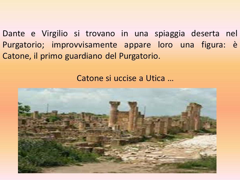 Dante e Virgilio si trovano in una spiaggia deserta nel Purgatorio; improvvisamente appare loro una figura: è Catone, il primo guardiano del Purgatorio.