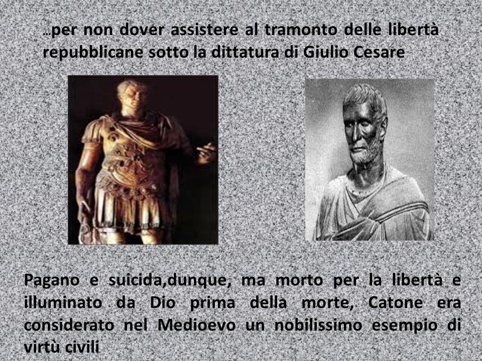 …per non dover assistere al tramonto delle libertà repubblicane sotto la dittatura di Giulio Cesare