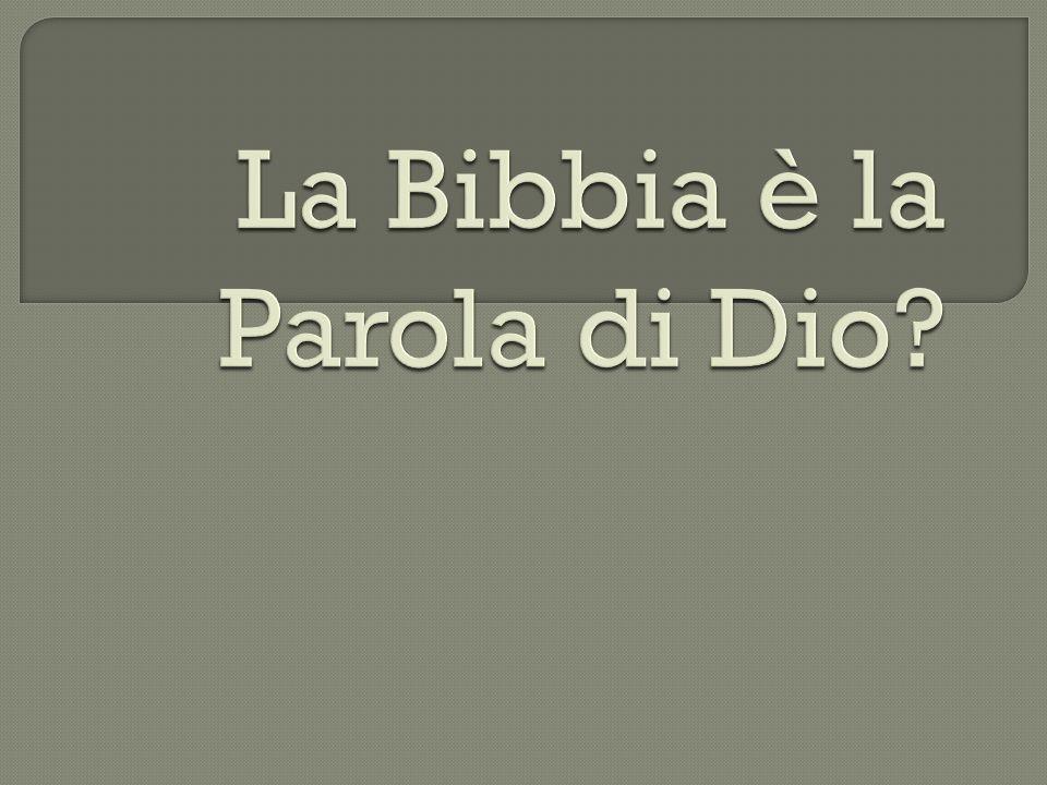 La Bibbia è la Parola di Dio