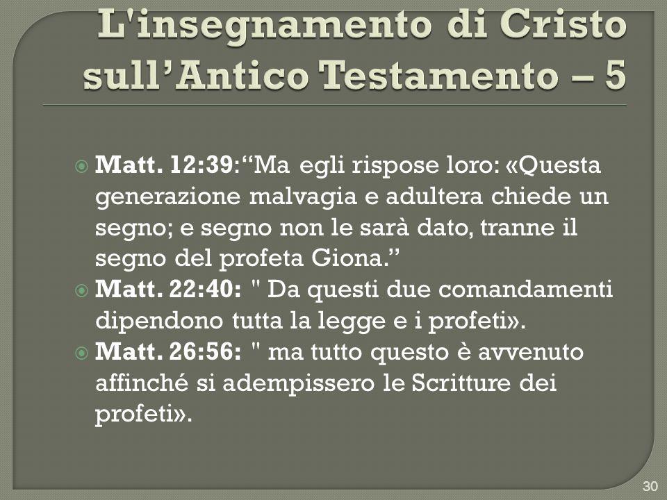 L insegnamento di Cristo sull'Antico Testamento – 5