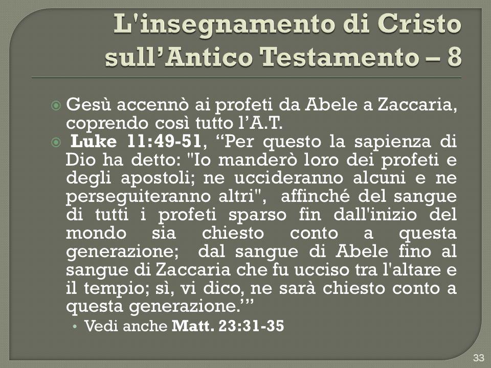 L insegnamento di Cristo sull'Antico Testamento – 8