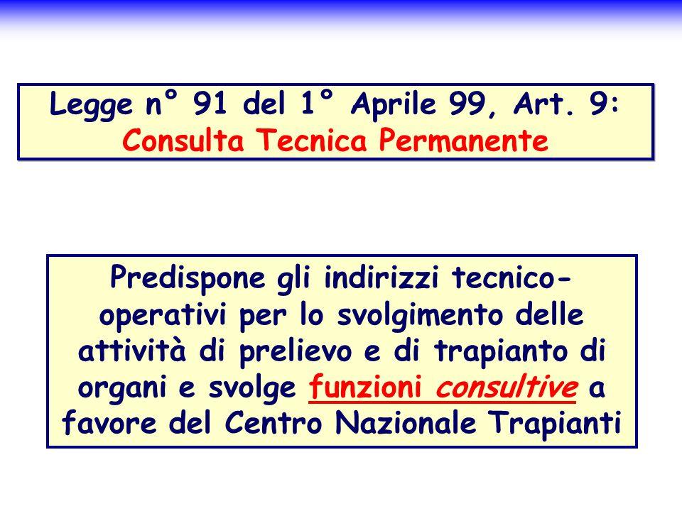 Legge n° 91 del 1° Aprile 99, Art. 9: Consulta Tecnica Permanente