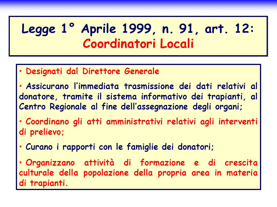 Legge 1° Aprile 1999, n. 91, art. 12: Coordinatori Locali