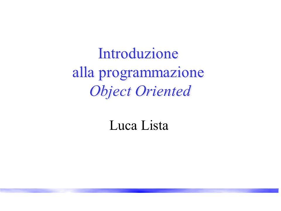 Introduzione alla programmazione Object Oriented