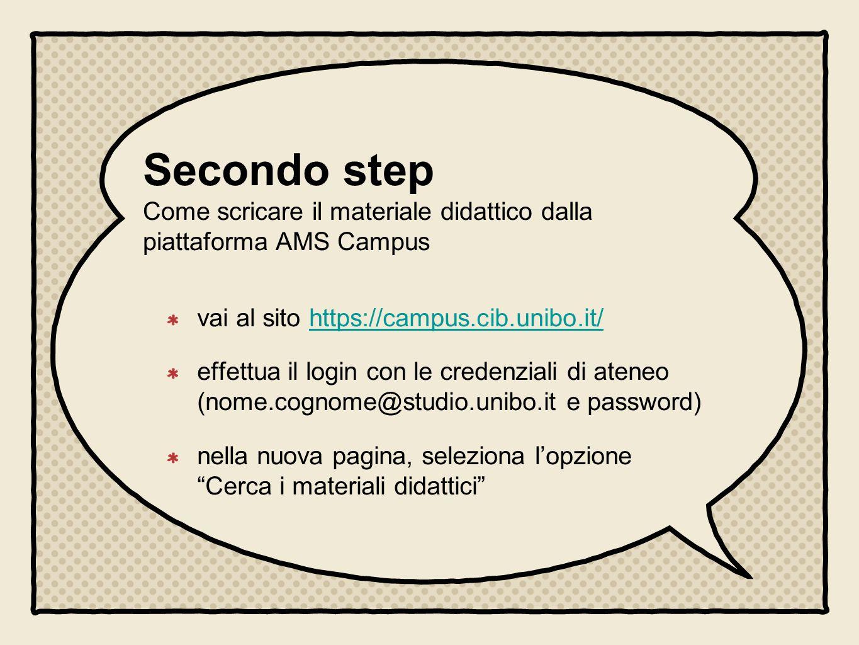 Secondo step Come scricare il materiale didattico dalla piattaforma AMS Campus