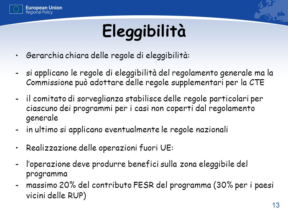 Eleggibilità Gerarchia chiara delle regole di eleggibilità: