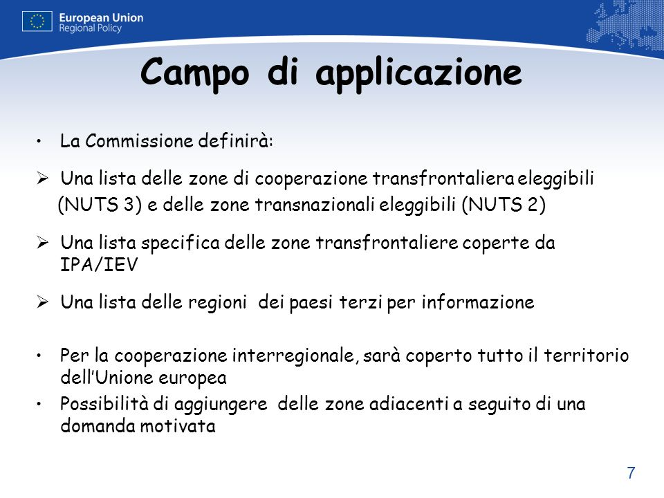 Campo di applicazione La Commissione definirà: