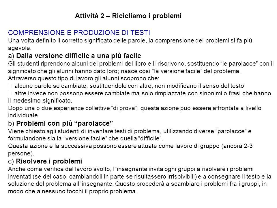 Attività 2 – Ricicliamo i problemi COMPRENSIONE E PRODUZIONE DI TESTI