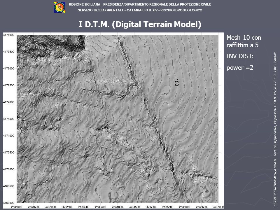 I D.T.M. (Digital Terrain Model)