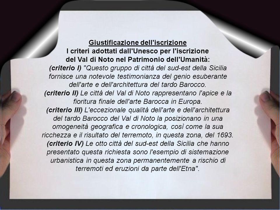I criteri adottati dall Unesco per l iscrizione