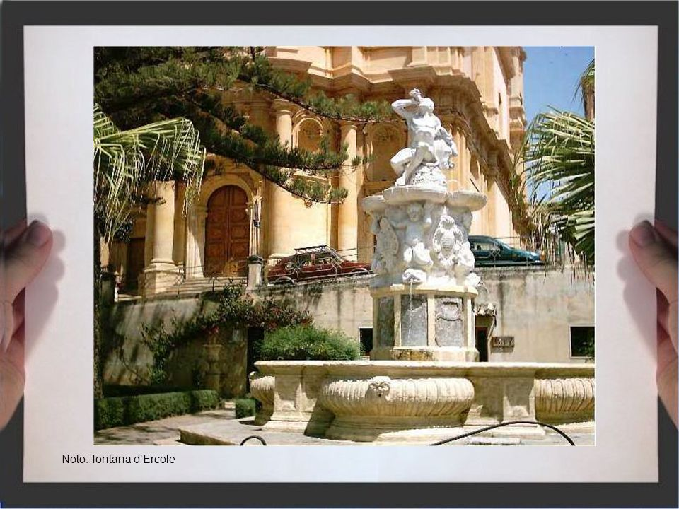 Noto: fontana d'Ercole