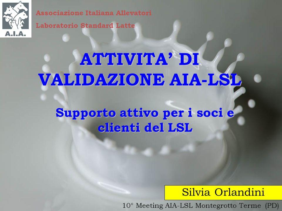 ATTIVITA' DI VALIDAZIONE AIA-LSL