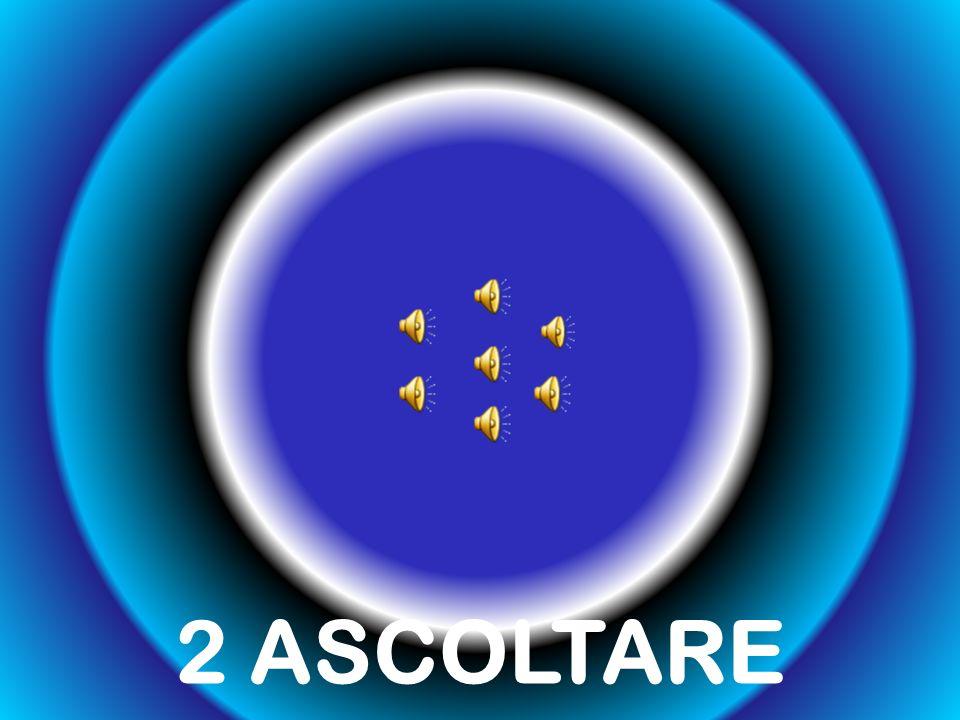 2 ASCOLTARE