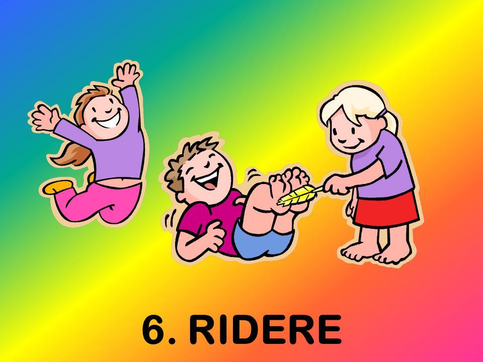 6. RIDERE
