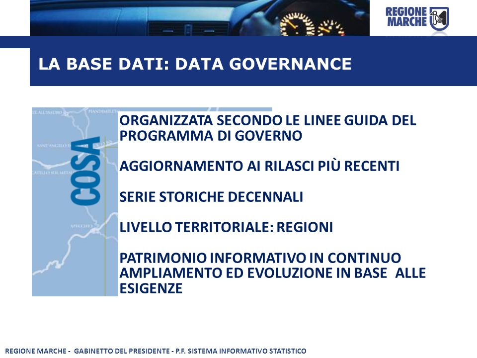 LA BASE DATI: DATA GOVERNANCE