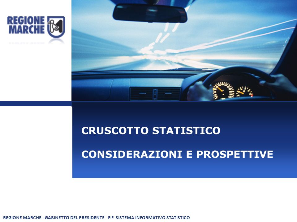 CRUSCOTTO STATISTICO CONSIDERAZIONI E PROSPETTIVE