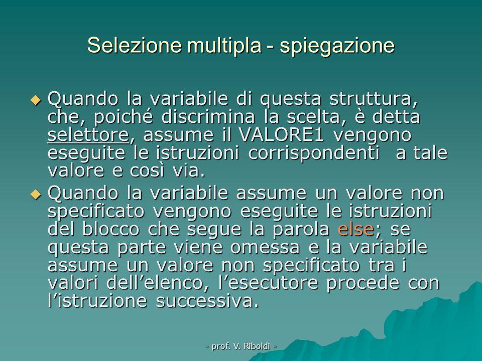 Selezione multipla - spiegazione