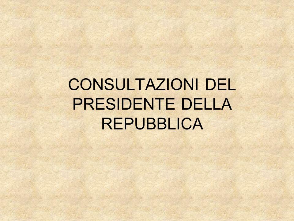 CONSULTAZIONI DEL PRESIDENTE DELLA REPUBBLICA