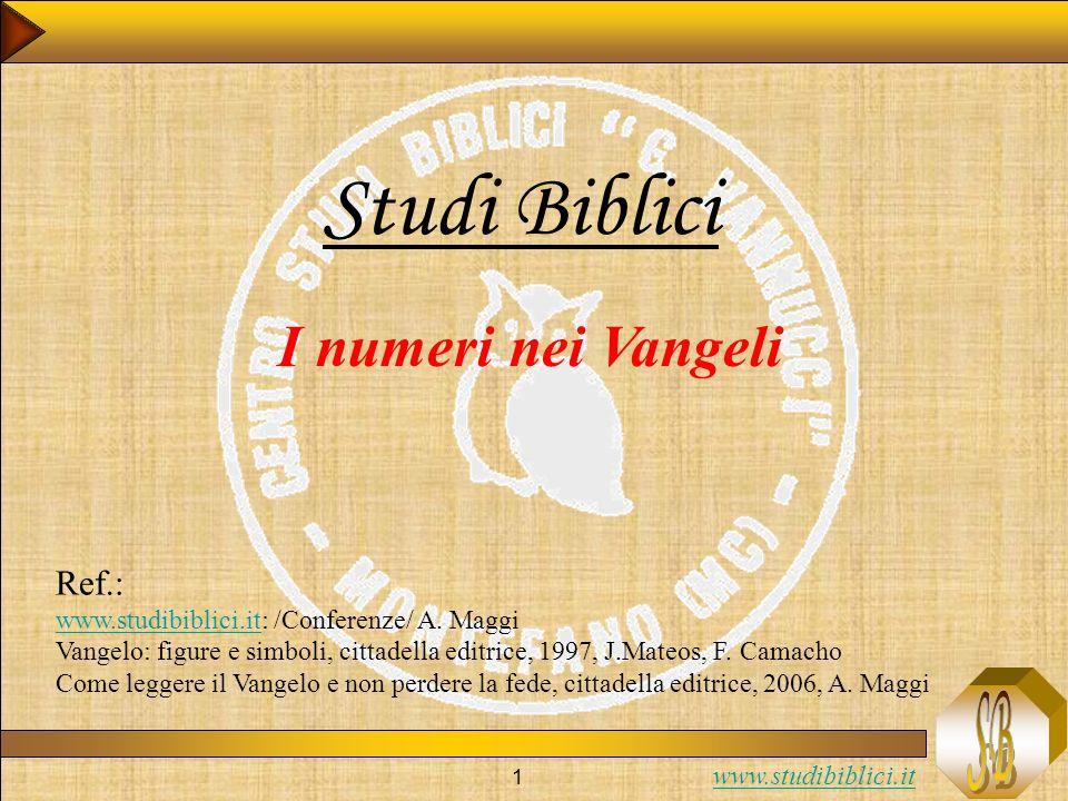 Studi Biblici I numeri nei Vangeli Ref.: