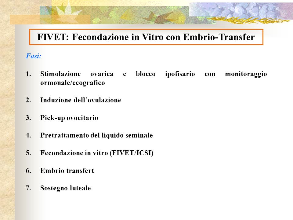 FIVET: Fecondazione in Vitro con Embrio-Transfer